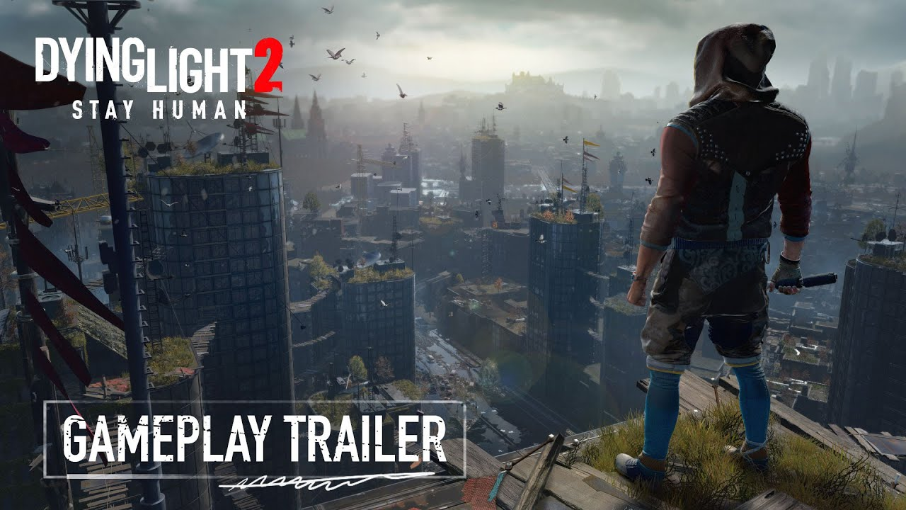 Launch date and Official Gameplay Trailer from Dying Light 2